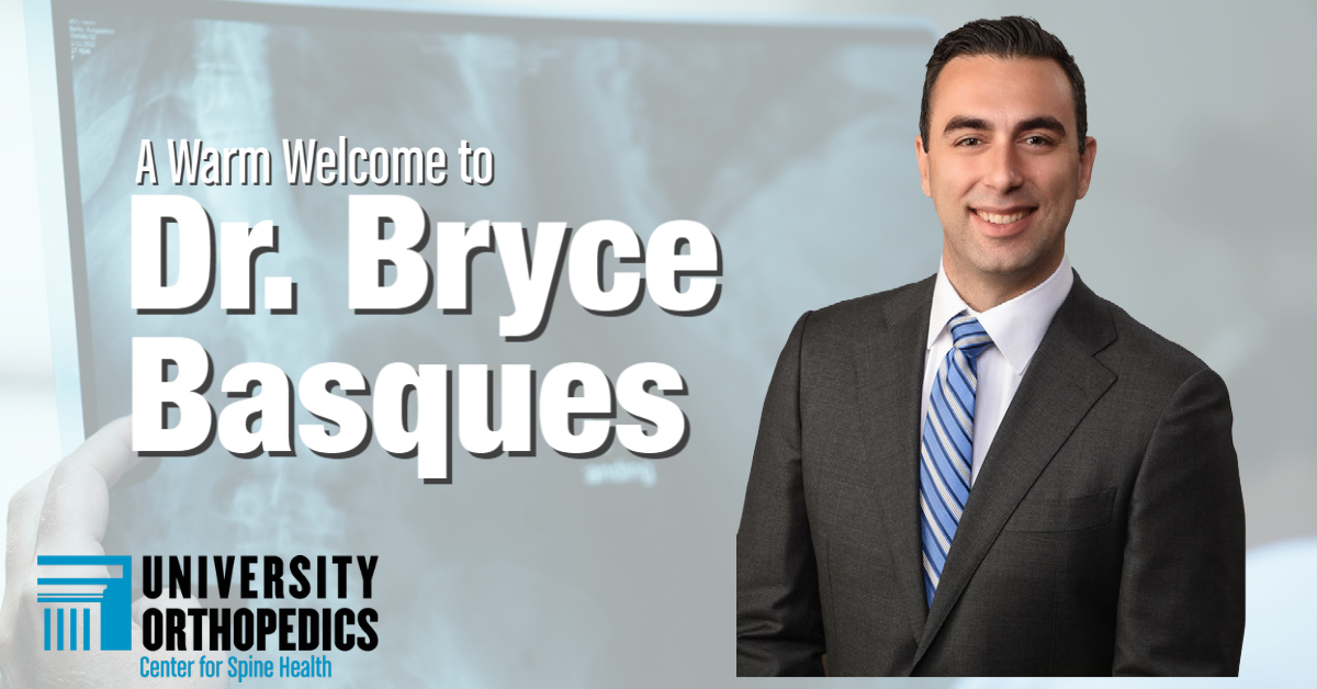 Read more about the article Fellowship-Trained Spine Surgeon Dr. Bryce Basques Joins Experienced Team at University Orthopedics