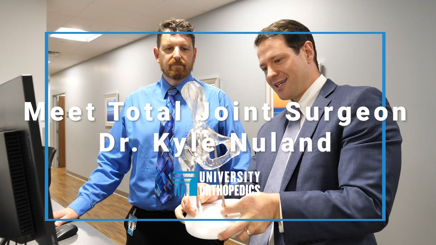 You are currently viewing Fellowship-Trained Surgeon Dr. Kyle S. Nuland Joins University Orthopedics Adult Reconstruction Division